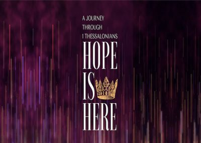 1 Thessalonians: Hope Is Here