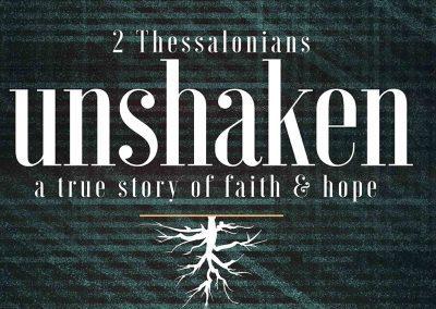 2 Thessalonians: Unshaken